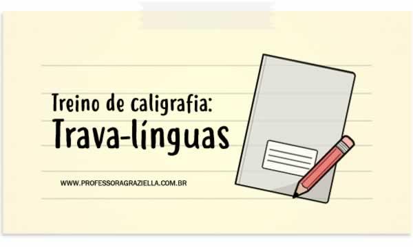 CALIGRAFIA - trava-linguas