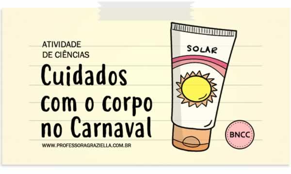 CIENCIAS - cuidados no carnaval