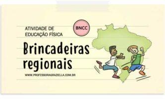 EDFISICA - brincadeiras regionais