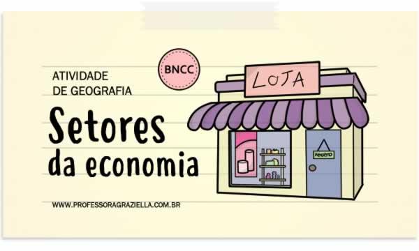 GEOGRAFIA - setores da economia