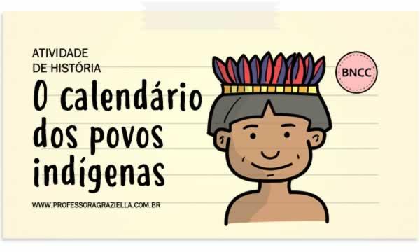 HISTORIA - calendario dos povos indigenas