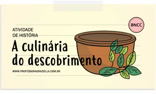 HISTORIA - culinaria do descobrimento