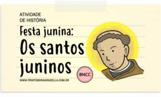 HISTORIA - festa junina santos juninos