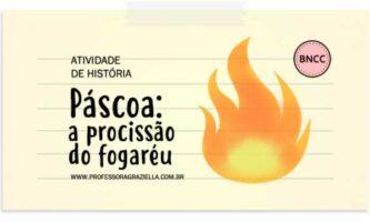 HISTORIA - pascoa.procissao do fogareu