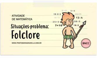 MATEMATICA - situacoes problema - folclore