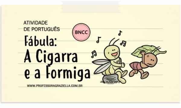 PORTUGUES - fabula-cigarra e a formiga