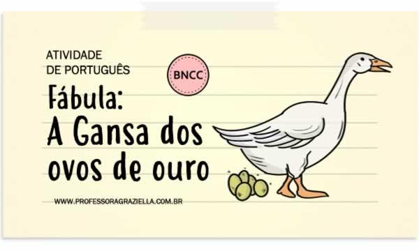 PORTUGUES - fabula-gansa dos ovos de ouro