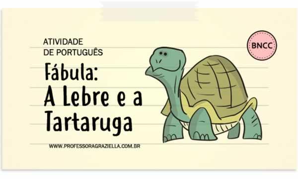 PORTUGUES - fabula-lebre e a tartaruga