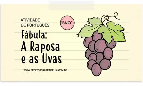 PORTUGUES - fabula-raposa e as uvas