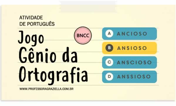 PORTUGUES - jogo - genio da ortografia