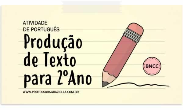 PORTUGUES - producao de texto - 2oano