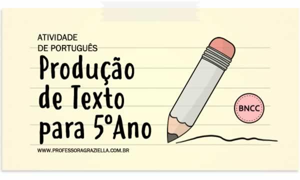 PORTUGUES - producao de texto - 5oano