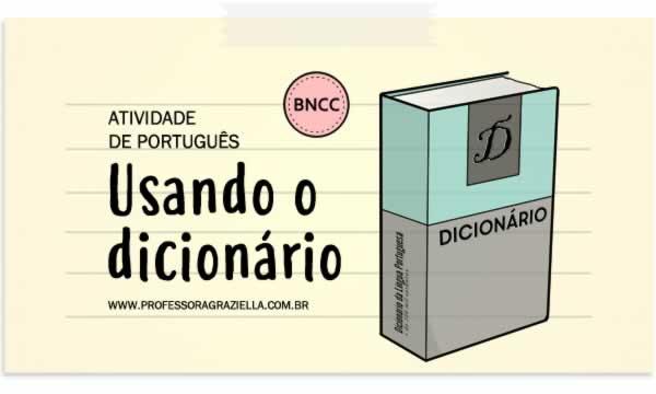 PORTUGUES - usando o dicionario