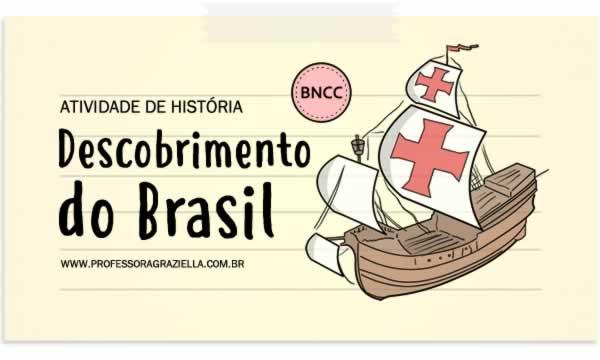 HISTORIA - descobrimento do brasil